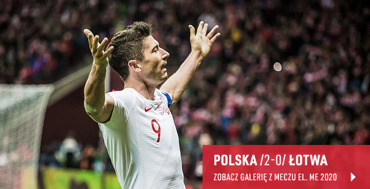 Galeria z meczu Polska - Łotwa w marcu 2019 r.