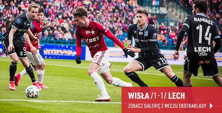 Galeria z meczu Wisła - Lech 2020
